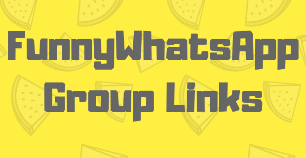 Funny WhatsApp Group Links List Pakistan and India